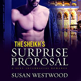 The Sheikh's Surprise Proposal     Interracial Romance, Book 1              By:                                                                                                                                 Susan Westwood,                                                                                        Simply BWWM                               Narrated by:                                                                                                                                 Matt Standley                      Length: 4 hrs and 16 mins     11 ratings     Overall 3.5