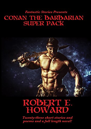 Fantastic Stories Presents: Conan the Barbarian Super Pack (Positronic Super Pack Series Book 3) (English Edition)