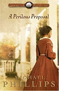 By Michael Phillips - A Perilous Proposal (Carolina Cousins #1) (Reprinted) (2005-07-16) [Paperback]