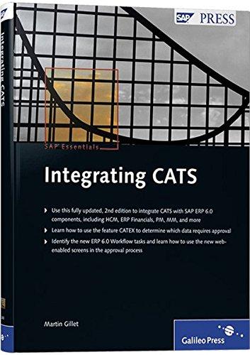 Integrating CATS: SAP PRESS Essentials #58 (SAP PRESS: englisch)