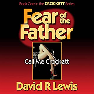 Fear of the Father: Call Me Crockett audiobook cover art