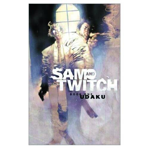 Sam and Twitch Volume 1 Udaku: v. 1