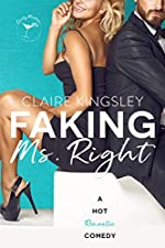 Faking Ms. Right: A Hot Romantic Comedy (Dirty Martini Running Club)