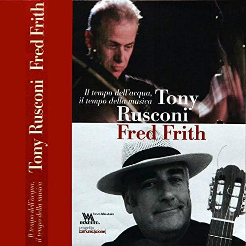 Tony Rusconi & Fred Frith