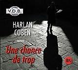 UNE CHANCE DE TROP - Van Den Bosch Editions - 01/04/2005