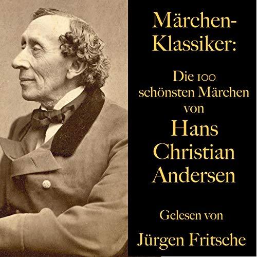 Die 100 schönsten Märchen von Hans Christian Andersen cover art