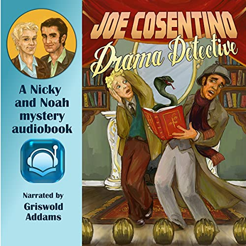 Drama Detective: Nicky and Noah Mysteries, Book 5