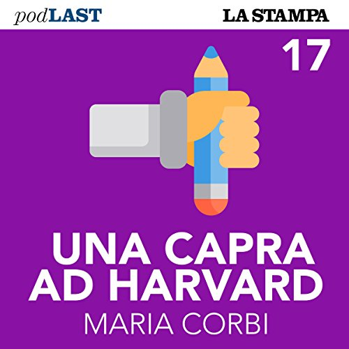 Le accademie europee (Una capra ad Harvard 17) copertina