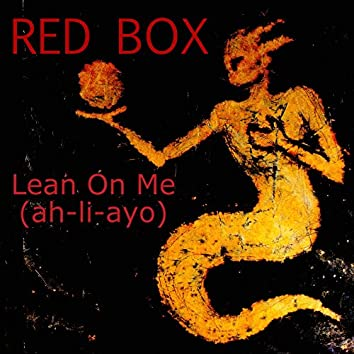 Lean on Me (2017 Re-Record)