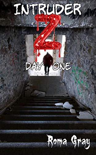 Intruder Z: Day 1 (Night Sky Presents Book 4) (English Edition)