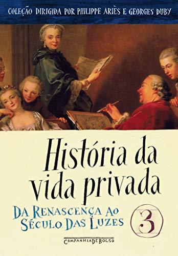 História da vida privada, vol. 3