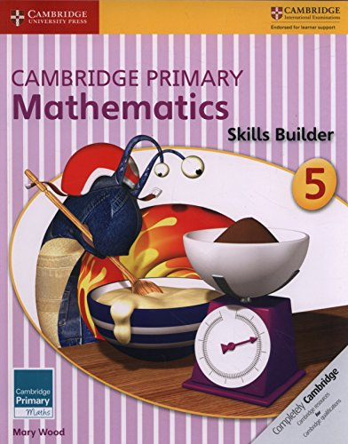 Cambridge Primary Mathematics Skills Builder 5