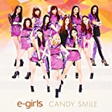 CANDY SMILE by E-Girls (2013-03-13)
