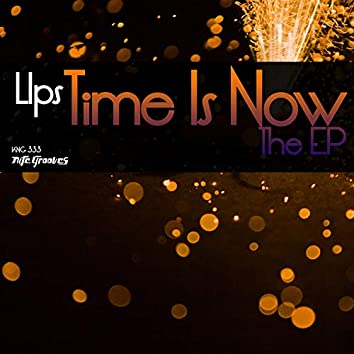 Time Is Now EP