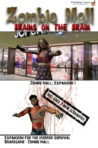 Zombie Mall - Brains on the Brain: Expansion 1: Volume 3