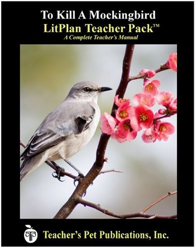 To Kill A Mockingbird LitPlan - A Novel Unit Teacher Guide With Daily Lesson Plans (LitPlans on CD)