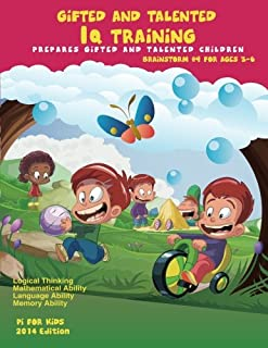 Gifted and Talented: IQ Training for ages 3-6: Brainstorm Series #4 Critical and Logical Thinking Skill (Volume 4)