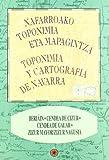 Beriain, Cendea de Cizur, Cendea de Galar, Zizur Mayor - Beriain, Zizur Zendea, Galar Zendea, Galar Zendea, Zizur Nagusia (Toponimia y cartografía de Navarra - Nafarroako toponimia eta mapagintza)