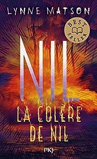 Nil, tome 3 : La colère de Nil par Lynne Matson