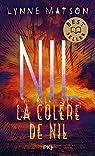 Nil, tome 3 : La colère de Nil par Lynne