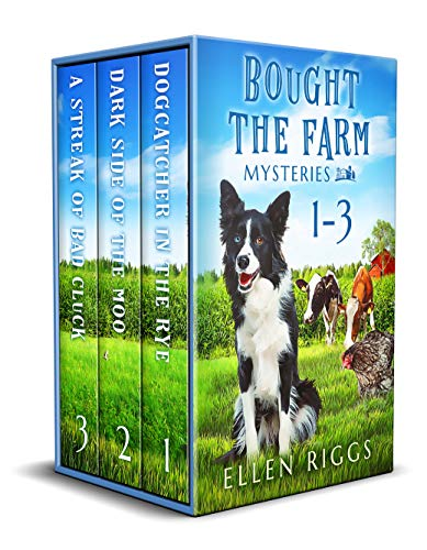 Bought the Farm Mysteries Books 1-3 (Bought-the-Farm Mystery) by [Ellen Riggs]