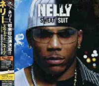Sweatsuit by Nelly (2005-06-22)