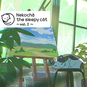 Nekocha the sleepy cat ~vol. I~