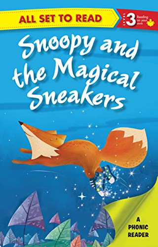 All set to Read- A Phonic Reader- Snoopy and the Magical Sneakers- Readers for kids (English Edition)