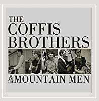 Coffis Brothers & the Mountain Men
