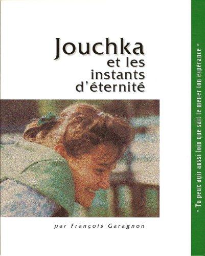 Jouchka et les instants d'éternité