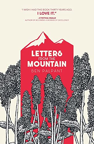 Compare Textbook Prices for Letters from the Mountain  ISBN 9781951872076 by Palpant, Ben