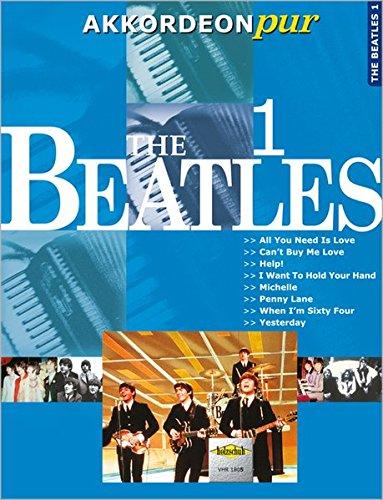 "Akkordeon pur: The Beatles 1. Spezialarrangements im mittleren Schwierigkeitsgrad: \""Akkordeon pur\"" bietet Spezialarrangements im mittleren Schwierigkeitsgrad"