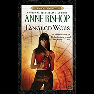Tangled Webs     A Black Jewels Novel              By:                                                                                                                                 Anne Bishop                               Narrated by:                                                                                                                                 John Sharian                      Length: 10 hrs and 14 mins     320 ratings     Overall 4.4