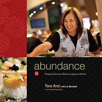 Abundance: Finding The American Dream In A Japanese Kitchen 0615385958 Book Cover