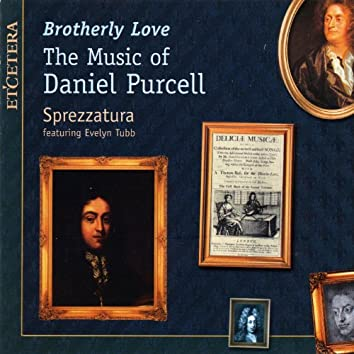 Brotherly Love, The Music of Daniel Purcell