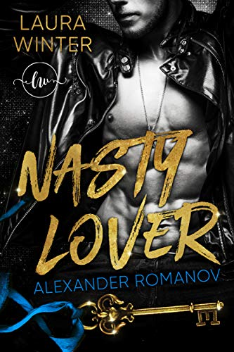 Nasty Lover - Alexander Romanov: Thriller-Liebesroman