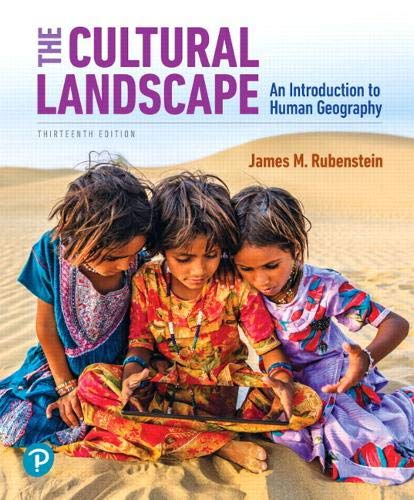 Compare Textbook Prices for The Cultural Landscape: An Introduction to Human Geography 13 Edition ISBN 9780135116159 by Rubenstein, James
