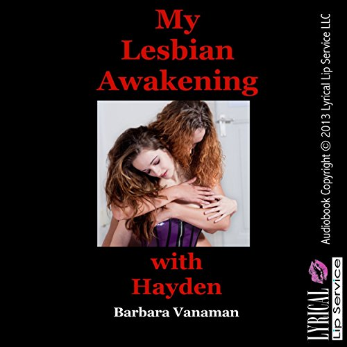 My Lesbian Awakening with Hayden: An Erotic Romance cover art