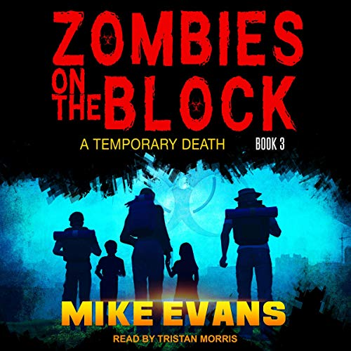 A Temporary Death: Zombies on the Block, Book 3
