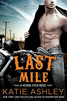 Last Mile - Book #3 of the Vicious Cycle