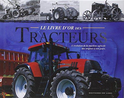 Le livre d'or des tracteurs