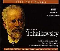 Tchaikovsky: Life & Works