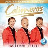 Das Hitalbum in Gold - 32 große Erfolge von Calimeros