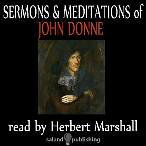 The Sermons & Meditations Of John Donne audiobook cover art