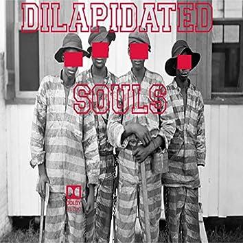 Dilapidated Souls