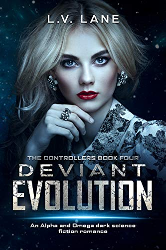 Deviant Evolution: A dark Omegaverse science fiction romance (The Controllers Book 4) (English Edition)