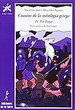 Cuentos de la mitología griega IV.: En Troya: 19 (Alba y mayo, narrativa)