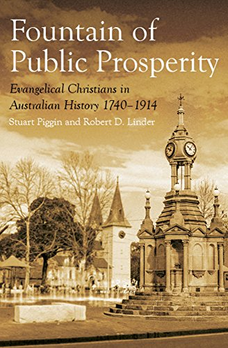 Image of The Fountain of Public Prosperity: Evangelical Christians in Australian History 1740-1914