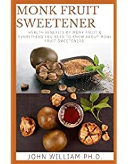 MONK FRUIT SWEETENER: Health Bеnеfіtѕ Оf Mоnk Fruіt & Evеrуthіng Yоu Need Tо Know Аbоut Monk Fruit Sweeteners