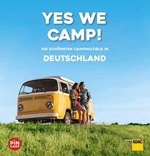 Yes we camp! Deutschland: Die schönsten Campingziele in Deutschland